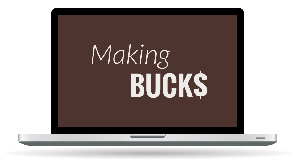 Making Bucks